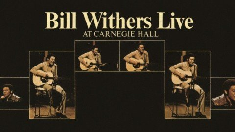 Bill Withers Live At Carnegie Hall Album Cover