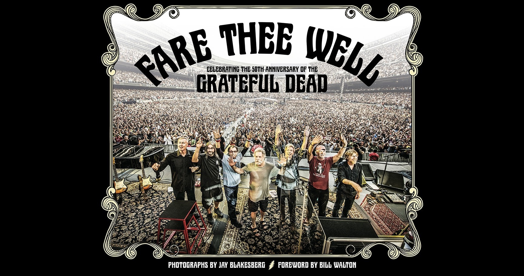 Fare thee well book jay blakesberg pictures