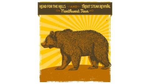 Head For The Hills Trout Steak Revival Tour