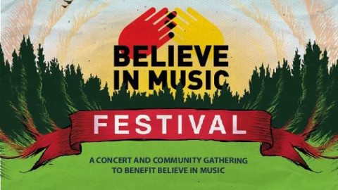 Inaugural Believe In Music Festival Lineup Announced