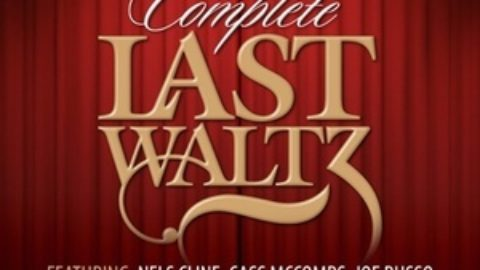 More Artists Added To The Complete Last Waltz