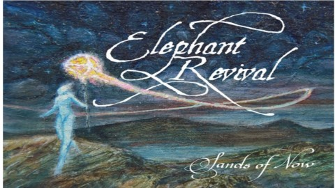 Elephant Revival To Issue Live CD & DVD Sands Of Now