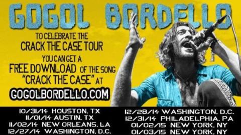 Tour Dates | Gogol Bordello Crack The Case Tour