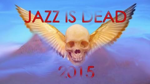 Jazz Is Dead Reforms After Ten Year Hiatus