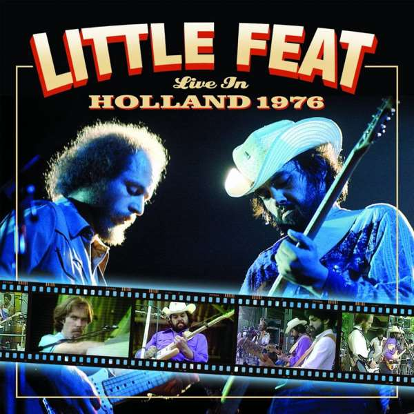 Little Feat Live In Holland 1976 Due On April 22