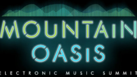 Mountain Oasis Electronic Music Summit Finalizes Lineup