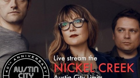 Couch Tour Alert   Nickel Creek Austin City Limits Taping