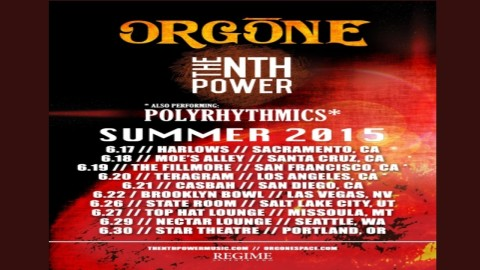 Tour Dates | Orgone & The Nth Power Tour Dates