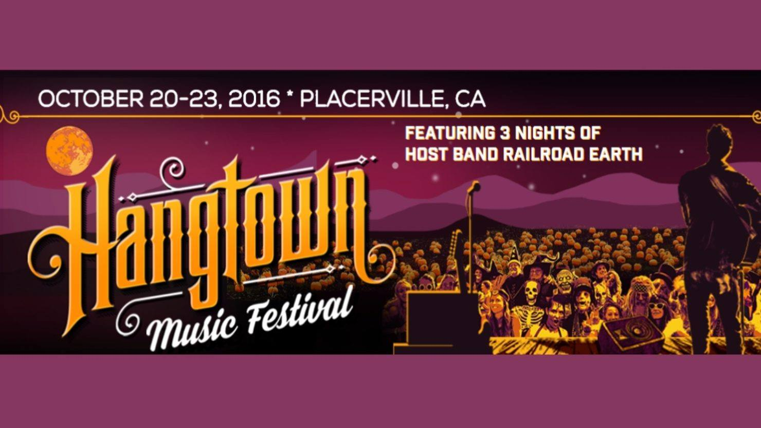 UPDATED] Hangtown Music Festival 2016 To Feature Railroad Earth ...