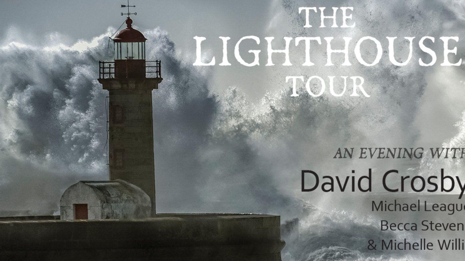 Lighthouse Tour David Crosby
