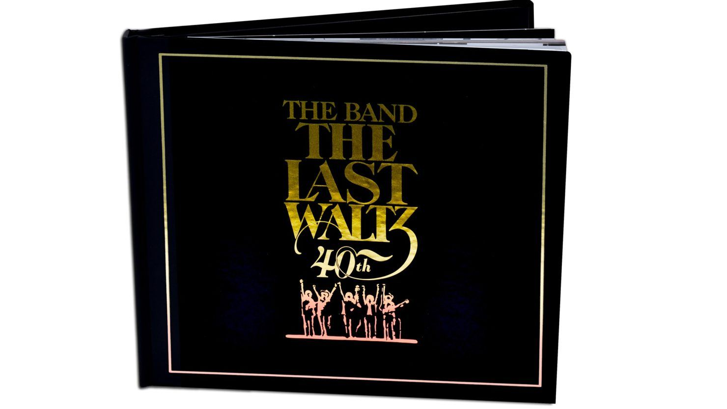 40th Anniversary Editions Of The Band The Last Waltz Due