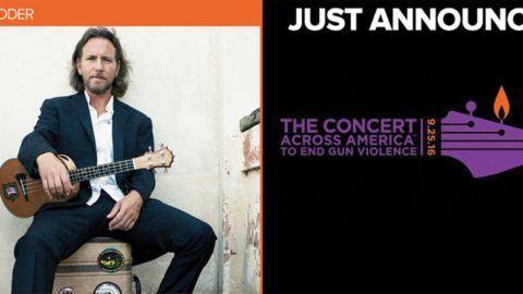 Eddie Vedder Added To Concert Across America To End Gun Violence