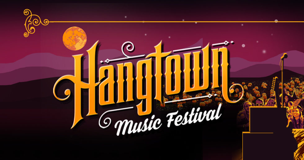Hangtown Music Festival - Oct 26 - 29, 2017 - Placerville, CA
