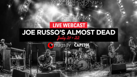 aaebcbfdaba91a Joe Russo s Almost Dead Announces Capitol Theatre Webcasts   Shares  Eyes  Of The World  Video