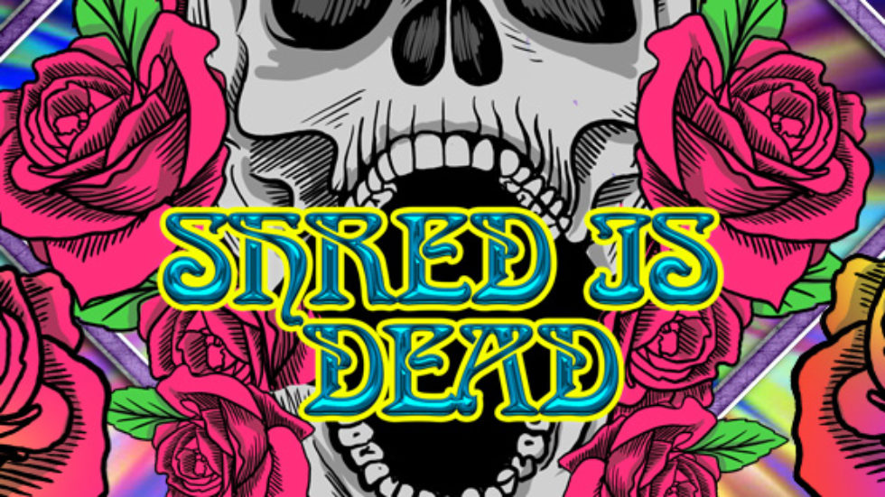 Shred Is Dead, Jay Lane and more