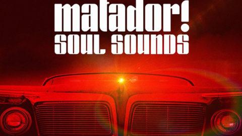 matador-soul-sounds