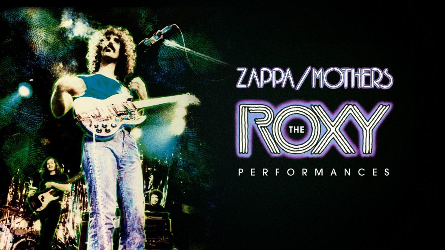 Frank Zappa's Famed 1973 'The Roxy Performances' To Be Released As 7-CD Box Set