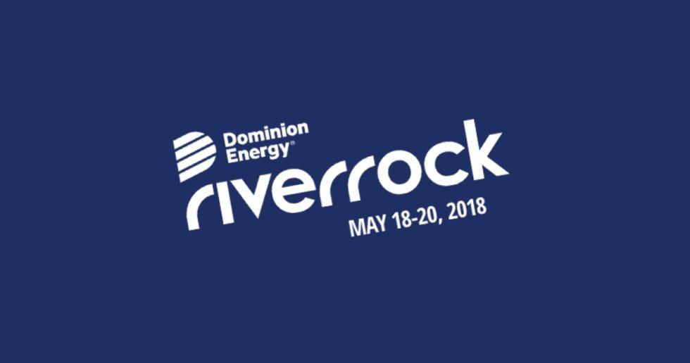 Dominion Energy Riverrock - May 18 - 20, 2018 - Richmond, VA