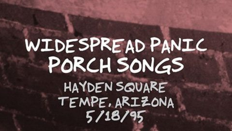 Widespread panic releases porch songs installment featuring tempe widespread panic releases porch songs installment featuring tempe 95 show fandeluxe Choice Image