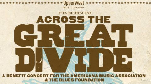 All Star Benefit Concert Across The Great Divide To Feature Bob
