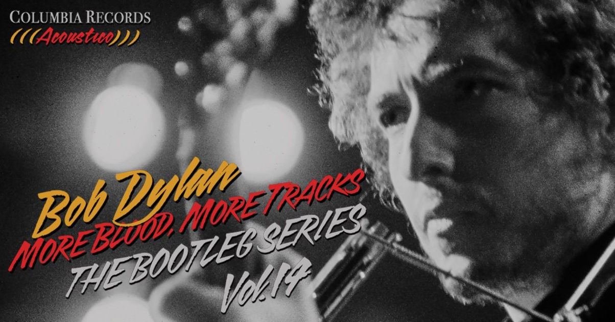 Bob Dylan Streams 'More Blood, More Tracks: The Bootleg Series Vol