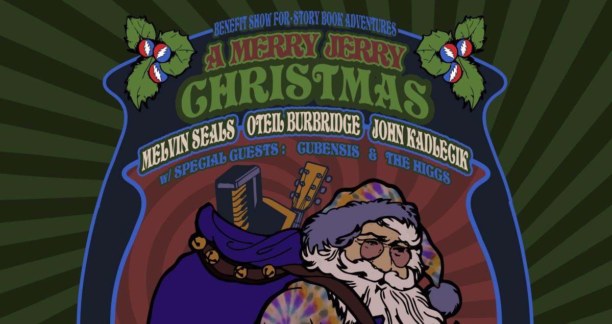 Melvin Seals, Oteil Burbridge & John Kadlecik Aboard For \'A Merry ...