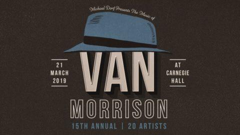 The Music Of Van Morrison Carnegie Hall