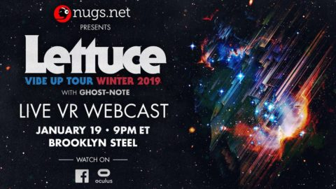 Lettuce Ghost Note Virtual Reality Webcast