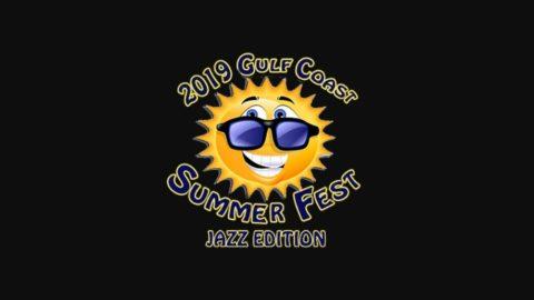 Gulf Coast Summer Fest Jazz 2019