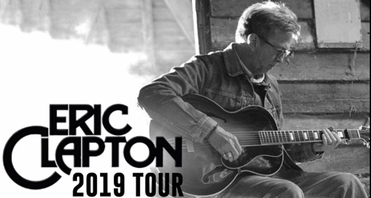 Eric Clapton Tour Dates 2020 Eric Clapton Details 2019 US Tour Dates