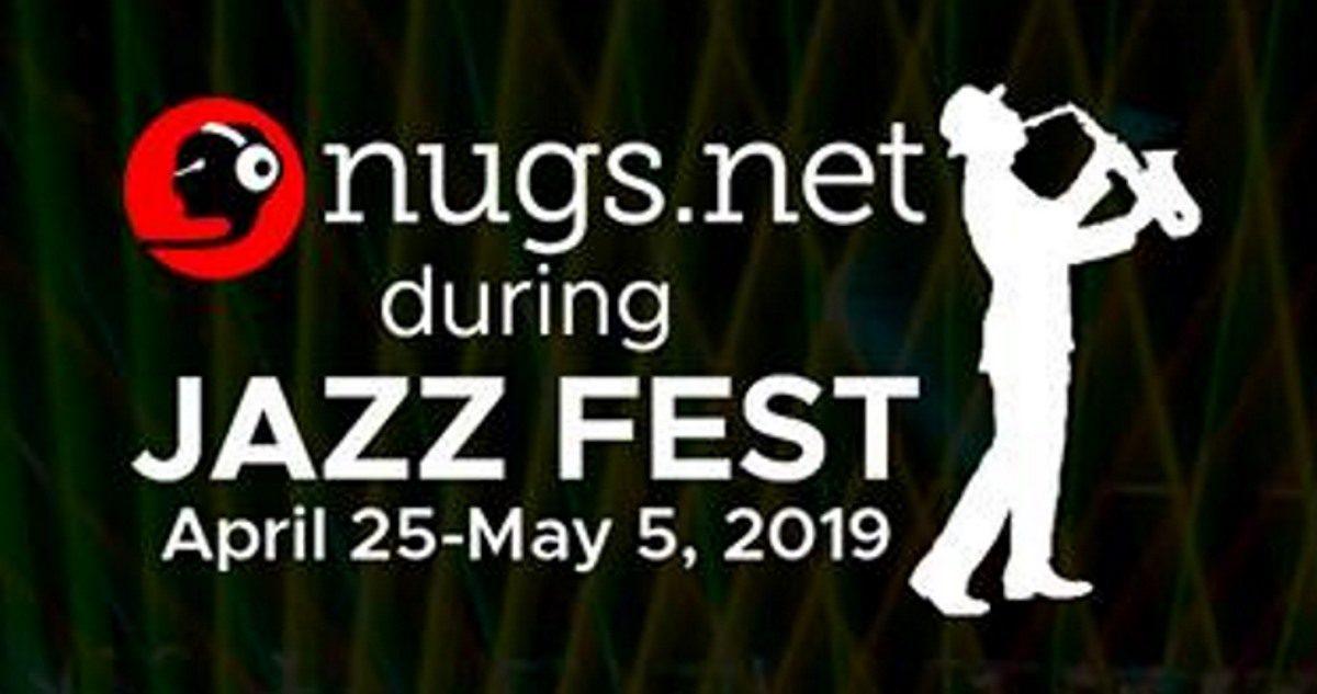 Nugsnet During JazzFest