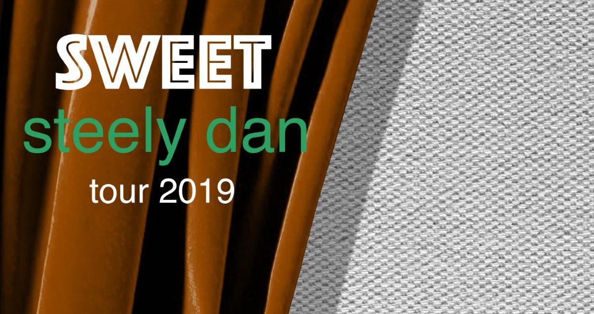 Steely Dan Sweet Tour 2019