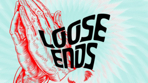 loose-ends-2019-featured