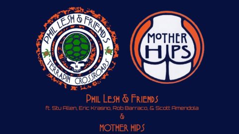 Phil Lesh Friends Mother Hips Terrapin