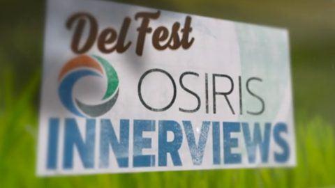 DelFest Osiris InnerViews