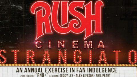 Rush Cinema Strangiato 2019