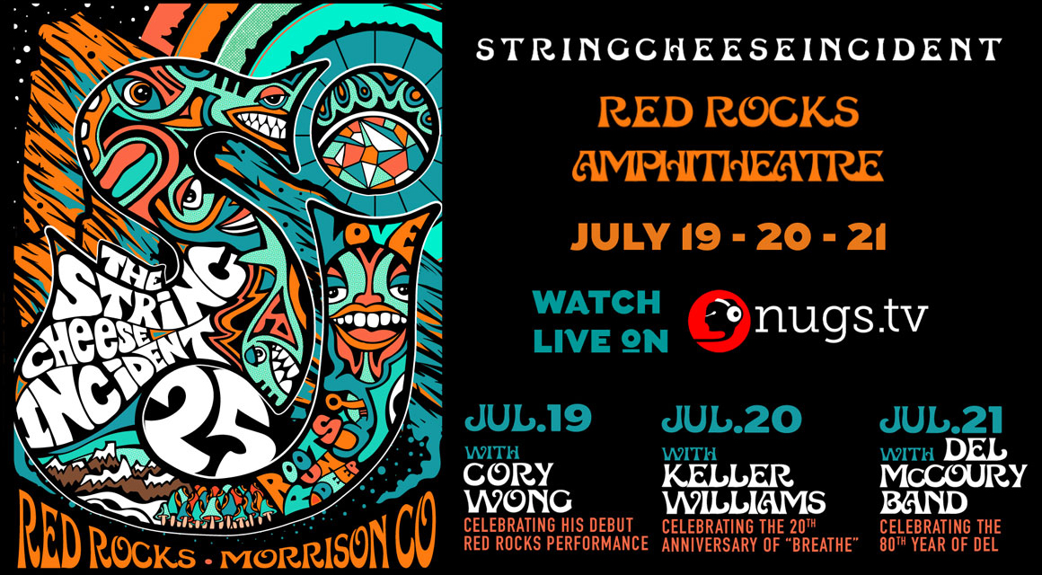 String Cheese Incident Red Rocks Live Streams 2019