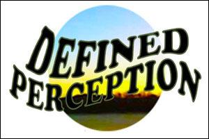 Defined Perception