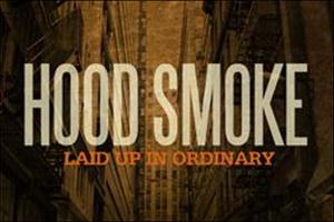 Hood Smoke