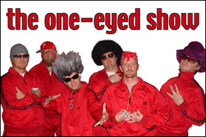 The One-Eyed Show