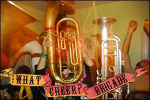 What Cheer? Brigade